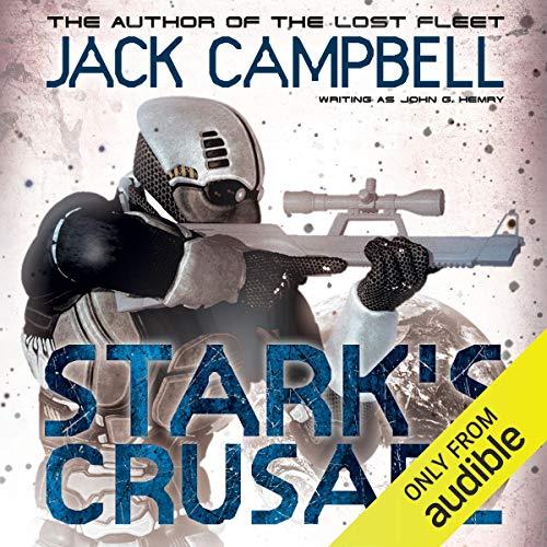 Stark's Crusade: Stark's War, Book 3