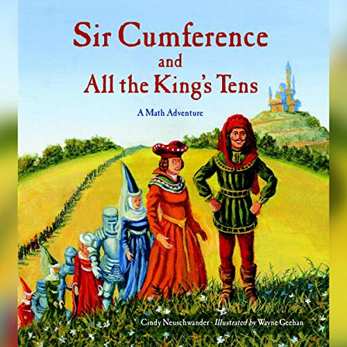 Sir Cumference and All the King's Tens  By  cover art