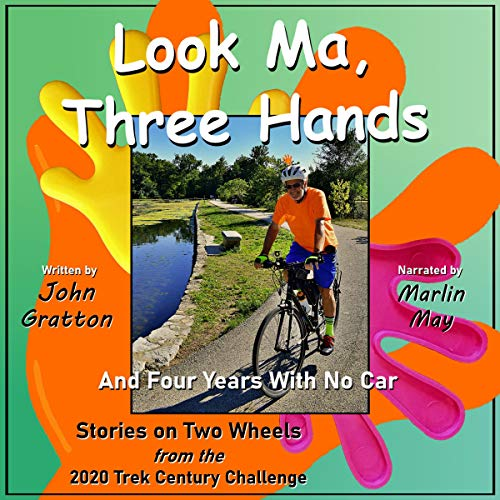 Look Ma, Three Hands (and Four Years with No Car) cover art