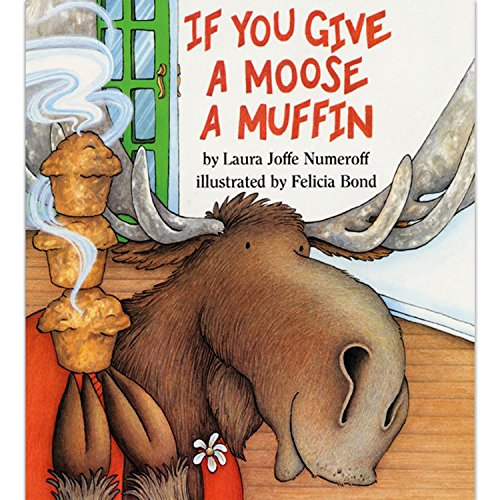 If You Give a Moose a Muffin (If You Give...)の詳細を見る