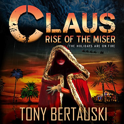 Claus: Rise of the Miser audiobook cover art