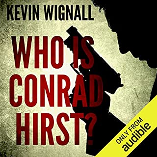 Who Is Conrad Hirst? audiobook cover art