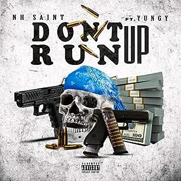 NH SAINT (Don't RUN UP)