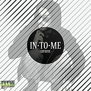 In.To.Me