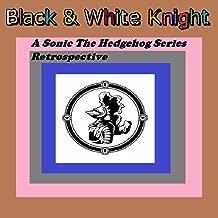 A Sonic The Hedgehog Series Retrospective