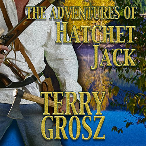 The Adventures of Hatchet Jack audiobook cover art