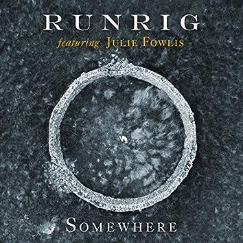 Somewhere (feat. Julie Fowlis) [Re-Edit]