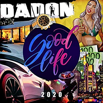 Good Life 2020