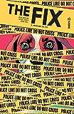 The Fix, Tome 2 - Chienne de vie