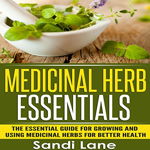 Medicinal Herb Essentials audiobook cover art