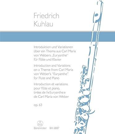 Introduktion und Variationen für Flöte und Klavier (über ein Thema aus Carl Maria von Webers Euryanthe op. 63). Spielpartiturn, Stimmen