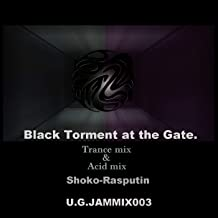 Black Torment at The Gate