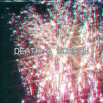 Death & Sorrow