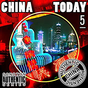 China Today, Vol. 5 - Pop & Dance