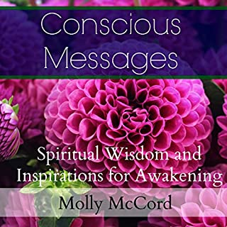 Conscious Messages: Spiritual Wisdom and Inspirations for Awakening audiobook cover art
