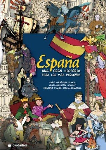 España. Una gran historia para los más pequeños. eBook: Stampa ...