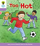 Oxford Reading Tree Biff, Chip and Kipper Stories Decode and Developtoo Hot Level 1