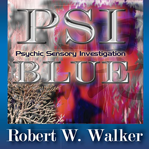 PSI: Blue                   By:                                                                                                                                 Robert W. Walker                               Narrated by:                                                                                                                                 Ratana                      Length: 8 hrs and 34 mins     Not rated yet     Overall 0.0