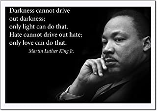 """Martin Luther King Jr. Poster famous inspirational quote LARGE high-QUALITY banner""""Darkness Cannot Drive Out Darkness only light can do that"""" for educating civil rights activism classrooms 18x24"""