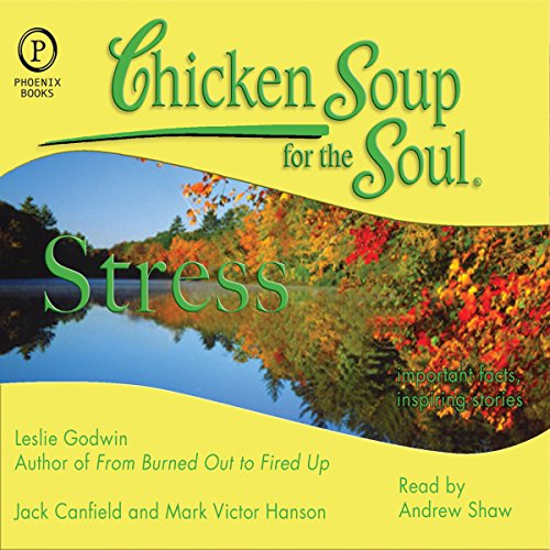 Chicken Soup for the Soul Healthy Living Series: Stress audiobook cover art