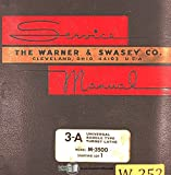 Warner & Swasey 2A 3A 4A, Turret Lathe Operations and Parts Manual