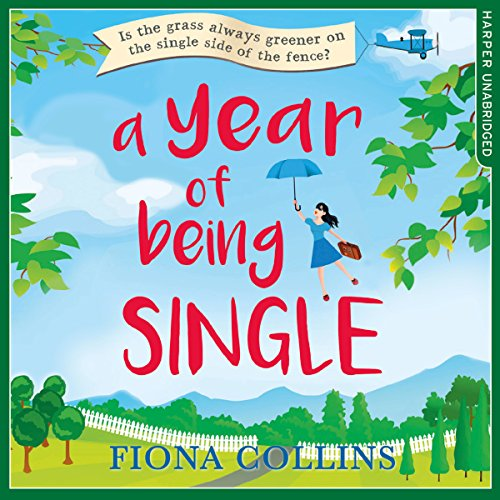 A Year of Being Single audiobook cover art