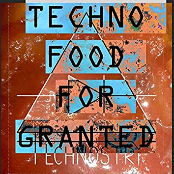 Techno food for granted – Live Session 7-8 December 2019 (Live)