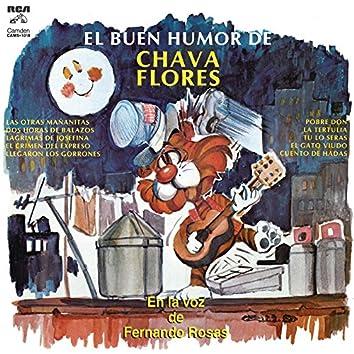 El Buen Humor de Chava Flores en la Voz de Fernando Rosas