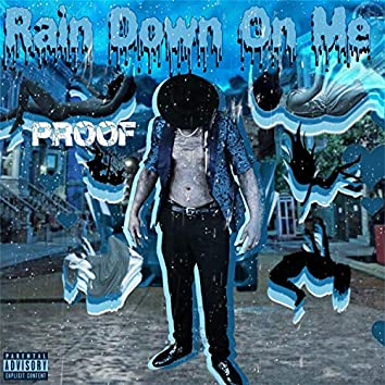 Rain Ur Luv Down
