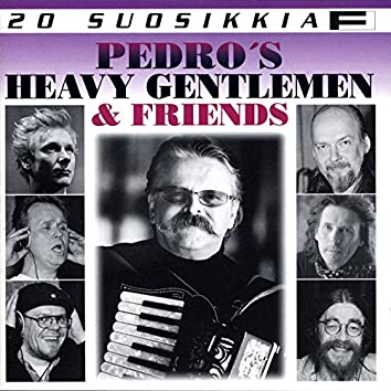 20 Suosikkia / Pedro's Heavy Gentlemen & Friends