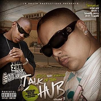 """Mixtape Vol. 3 """"TALK Of Tha Hub"""""""