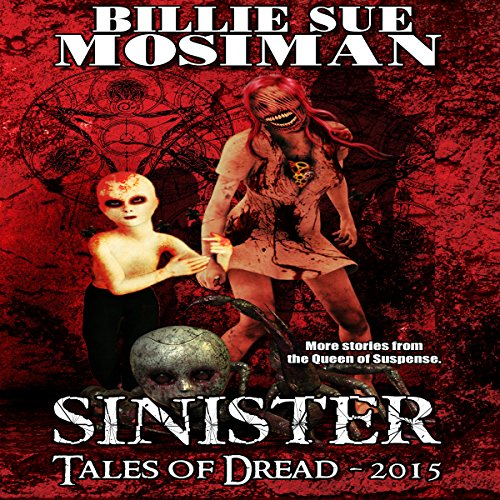 Sinister - Tales of Dread 2015 audiobook cover art