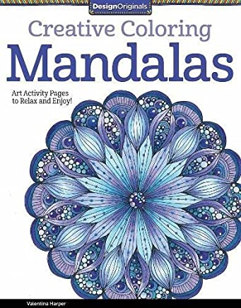 Creative Coloring Mandalas: Art Activity Pages to Relax and Enjoy! by Valentina Harper(2014-10-01)