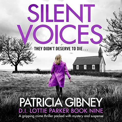 Silent Voices: Detective Lottie Parker, Book 9