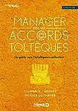 Manager avec les accords toltèques - Un guide vers l'intelligence collective