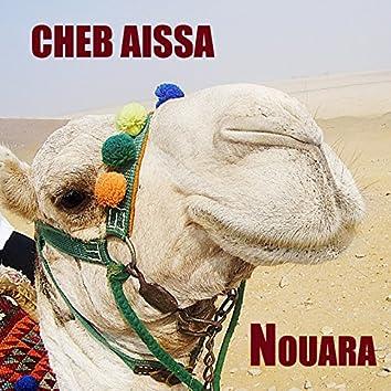 Cheb Aïssa , Nouara