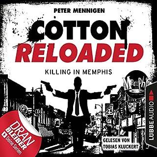 Killing in Memphis     Cotton Reloaded 49              Autor:                                                                                                                                 Peter Mennigen                               Sprecher:                                                                                                                                 Tobias Kluckert                      Spieldauer: 3 Std. und 18 Min.     63 Bewertungen     Gesamt 4,3