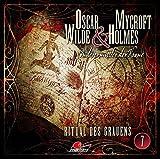 Oscar Wilde & Mycroft Holmes - Sonderermittler der Krone: Folge 07: Ritual des Grauens