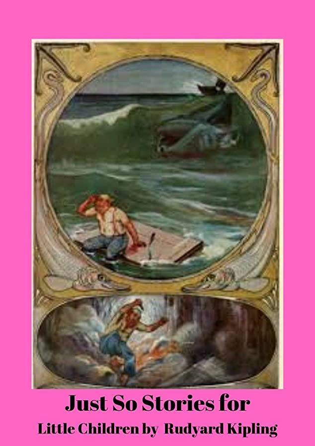メタン注意空中Just So Stories for Little Children (English Edition)