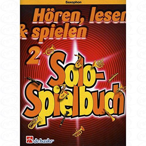 HOEREN LEESEN & SPIEL 2 - SOLO SPELboek - gearrangeerd voor Saxofoon [Noten/Sheetmusic] Component: OOLDENKAMP MICHIEL + KASTELEIN JAAP