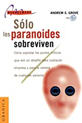 Solo los Paranoides Sobreviven (Spanish Edition) Paperback