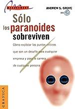 Solos los paranoides sobreviven
