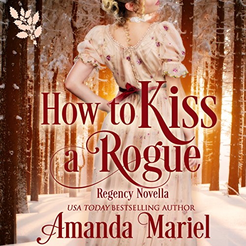 How to Kiss a Rogue audiobook cover art