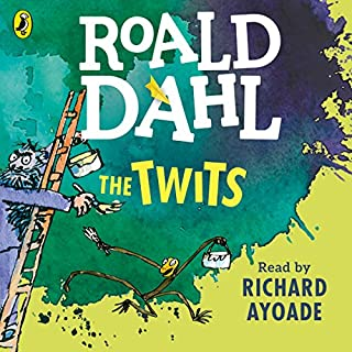 The Twits                   By:                                                                                                                                 Roald Dahl                               Narrated by:                                                                                                                                 Richard Ayoade                      Length: 57 mins     398 ratings     Overall 4.7