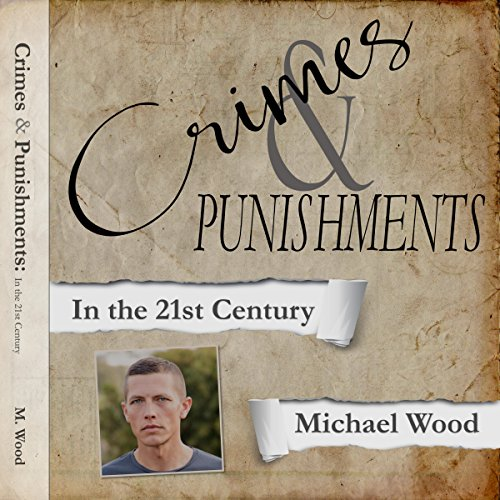 Crimes & Punishments: In the 21st Century audiobook cover art