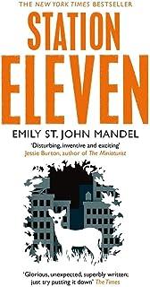 Station eleven: Emily St. John Mandel