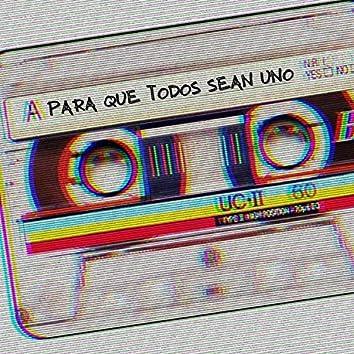 Para Que Todos Sean Uno (Remix)