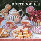 Traditional Afternoon Tea: A Delicious Collection of Teatime Treats
