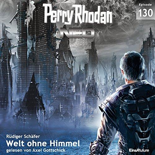 Welt ohne Himmel (Perry Rhodan NEO 130) cover art