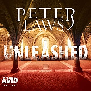 Unleashed     Matt Hunter, Book 2              By:                                                                                                                                 Peter Laws                               Narrated by:                                                                                                                                 Ben Higgins                      Length: 11 hrs and 49 mins     5 ratings     Overall 5.0